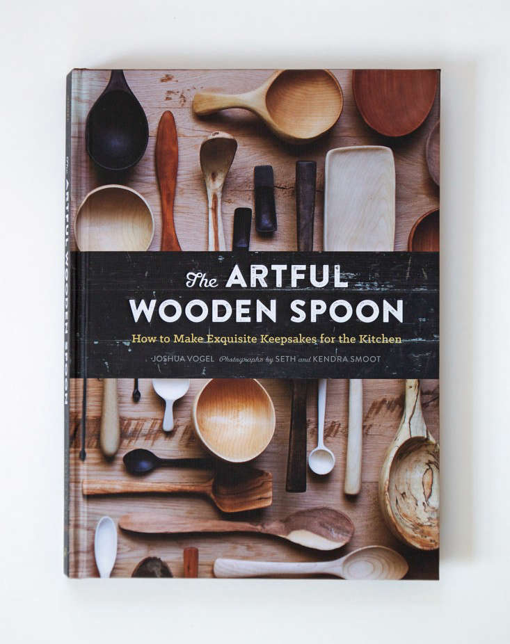 Required Reading: The Artful Wooden Spoon by Joshua Vogel