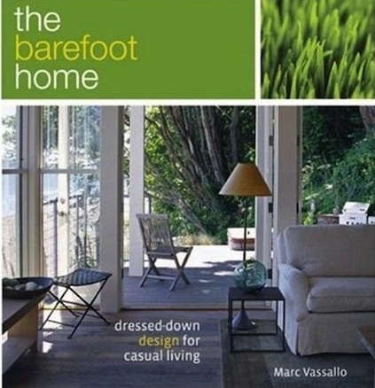 The Barefoot Home Dressed Down Design For Casual Living