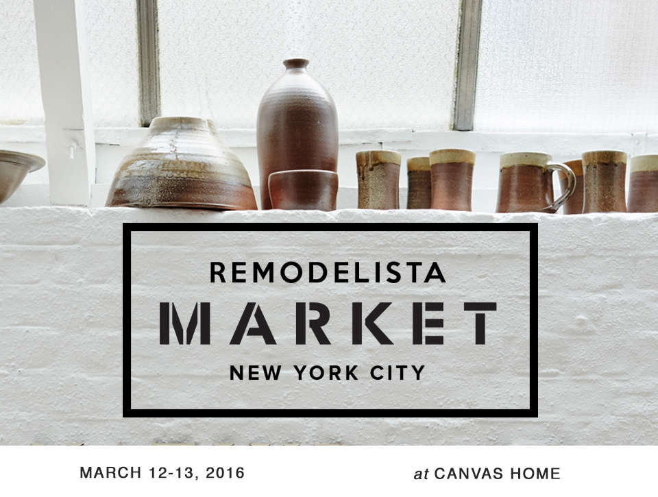 save the date remodelista market in nyc march 12 13 remodelista