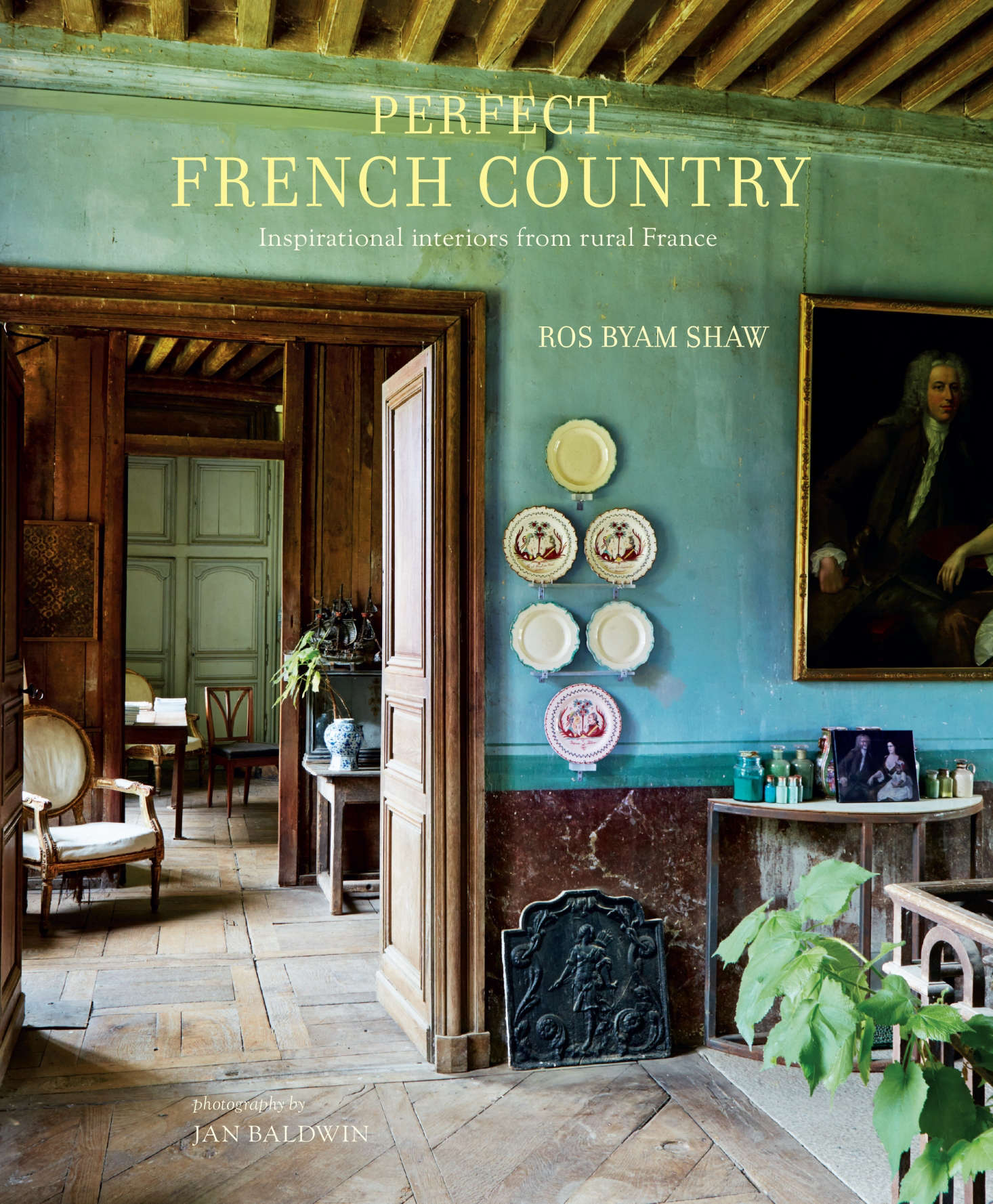 The English Eccentric Ros Byam Shaw: Required Reading: Perfect French Country, Inspirational