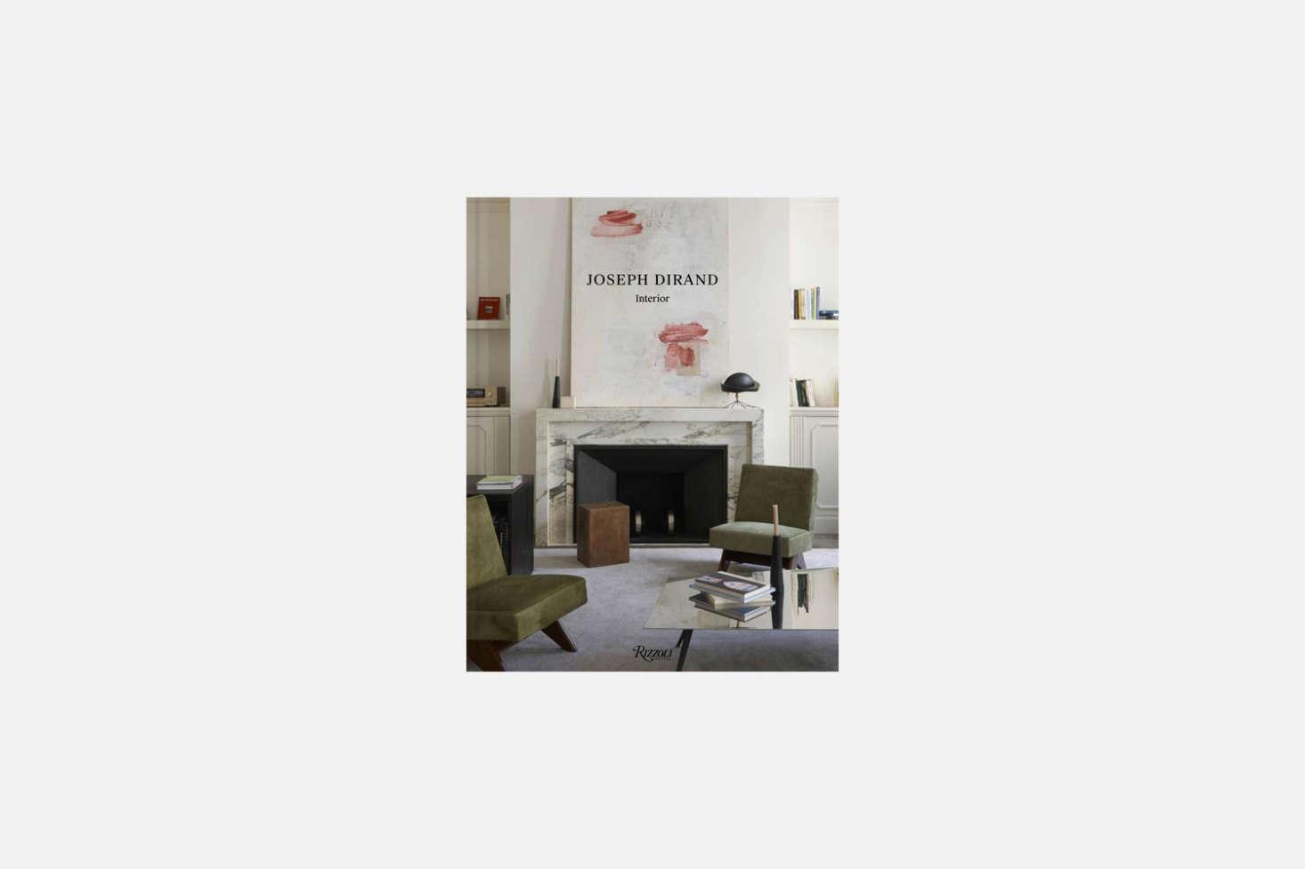 French minimalist Joseph Dirand gets his moment inJoseph Dirand: Interior; $43.87 from Amazon.