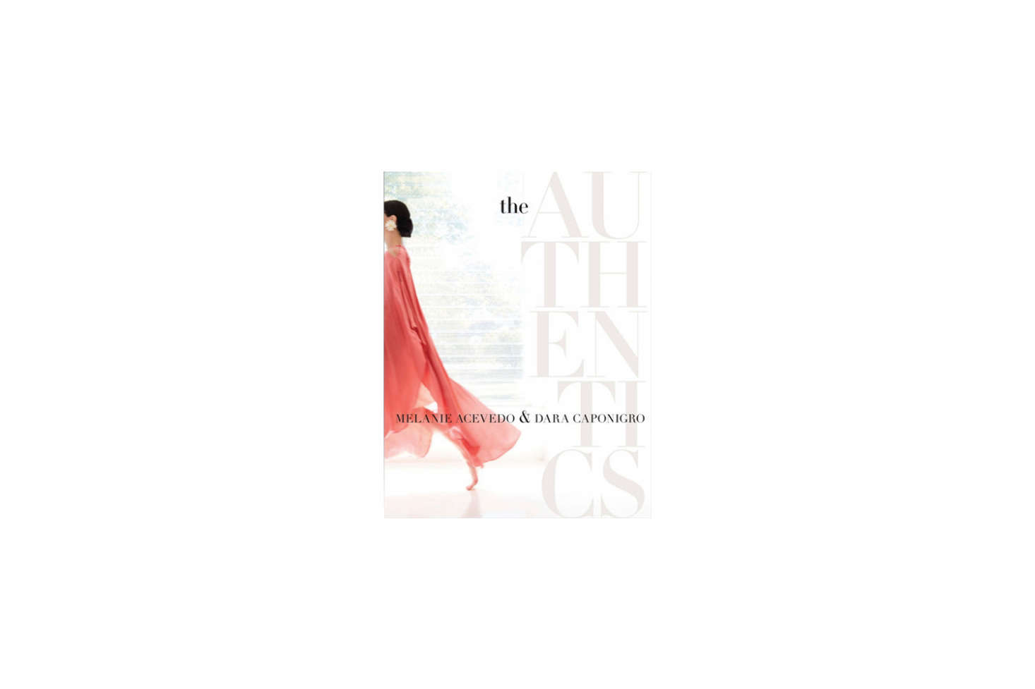 The Authentics: A Lush Dive into the Substance of Style by Melanie Acevedo and Domino alum Dara Caponigro is $4src=
