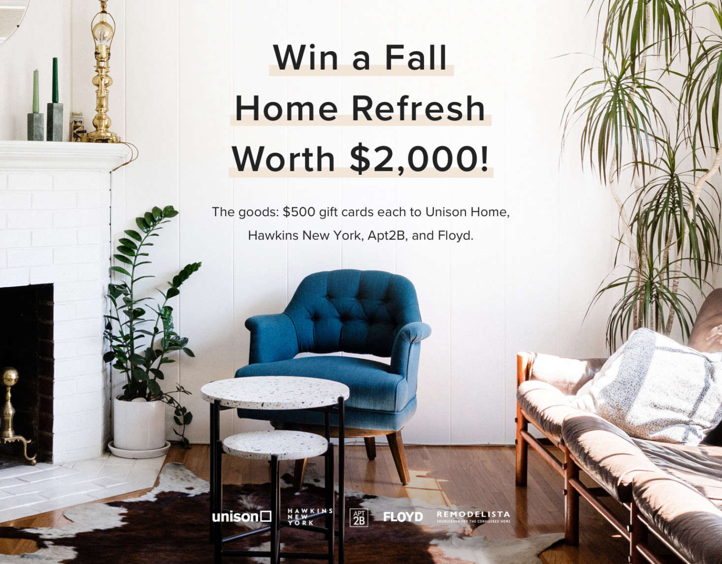 Win a Fall Home Refresh Worth $2,000 - Remodelista